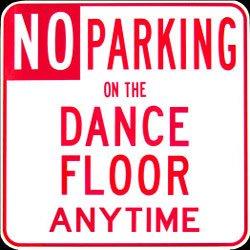 presents No Parking On The Dance Floor