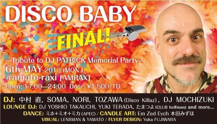 ra disco baby final tribute to dj patrick memorial party at