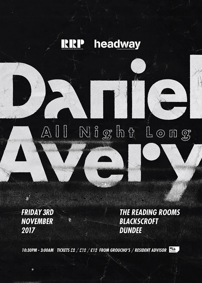 ra headway rrp with daniel avery all night long at the reading