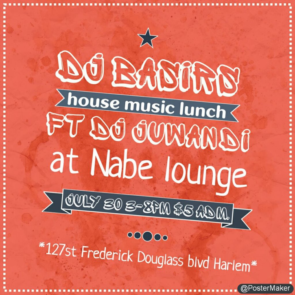 ra dj basir s house music lunch at nabe harlem new york 2017
