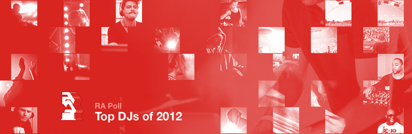 RA Poll: Top DJs of 2012