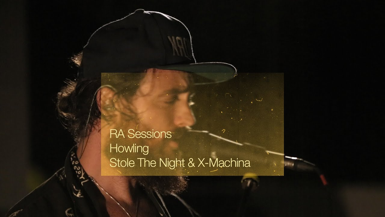RA Sessions: Howling