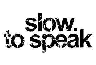 ra slow to speak レコードレーベル