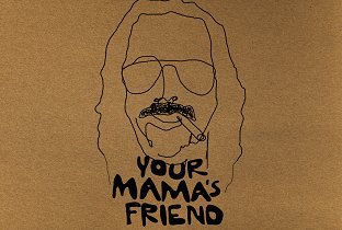 Your Mama's Friend