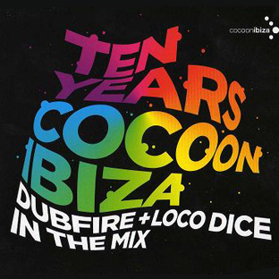 Dubfire and Loco Dice - Ten Years Cocoon Ibiza