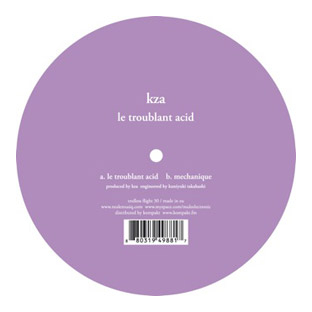 KZA - Le Troublant Acid