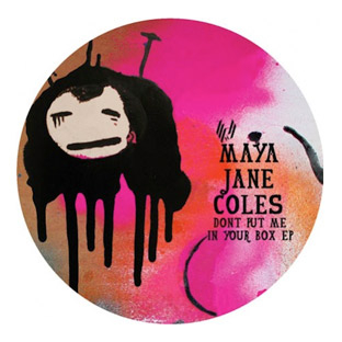 Maya Jane Coles - Don't Put Me In Your Box