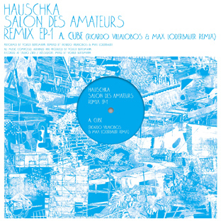 Hauschka - Salon des Amateurs Remixes EP1 & 2