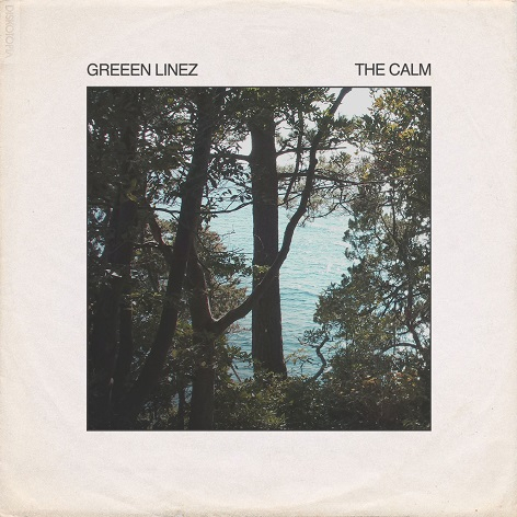 Greeen Linez - The Calm
